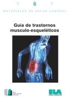 Salud Laboral: trastornos musculo-esqueleticos