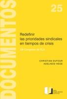 Christian Dufour Adelheid HegeD25. Redefinir las prioridades sindicales en tiempos de crisis XIII Congreso de ELA