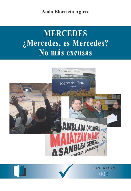 Izan ta Esan: Mercedes