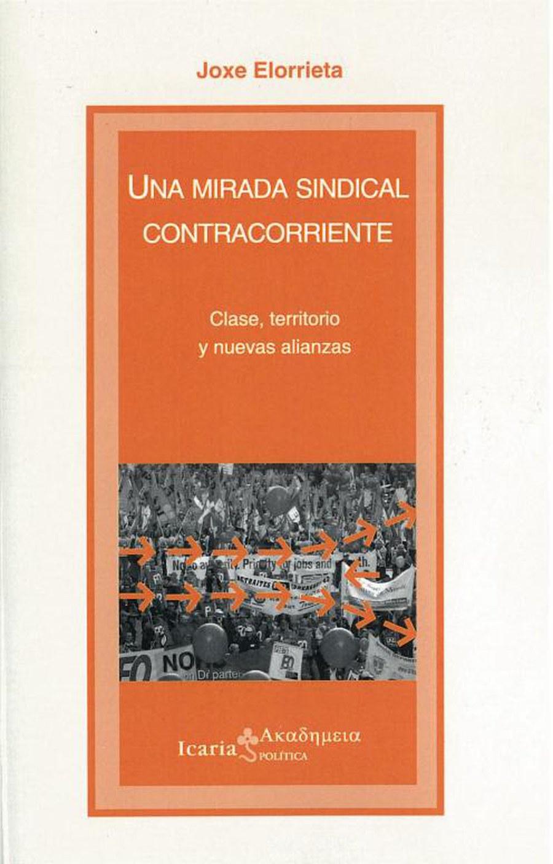 MiradaSindicalContracorriente_Elorrieta_Portada.JPG